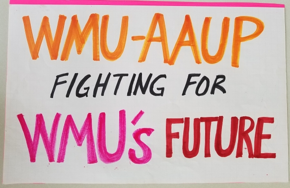 "Image of sign that reads ""WMU-AAUP: Fighting for WMU's Future"""